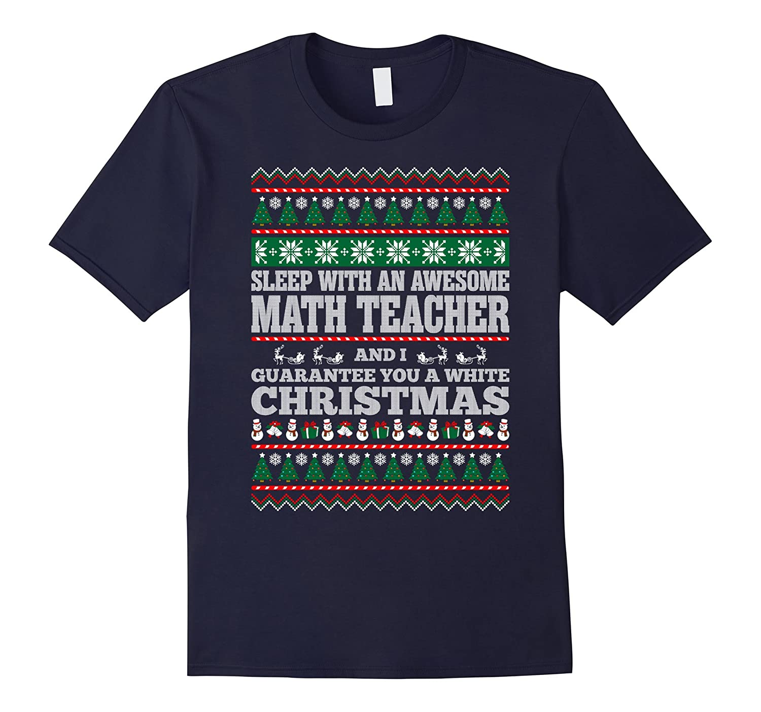Sleep With Math Teacher Guarantee White Christmas T-shirt-BN