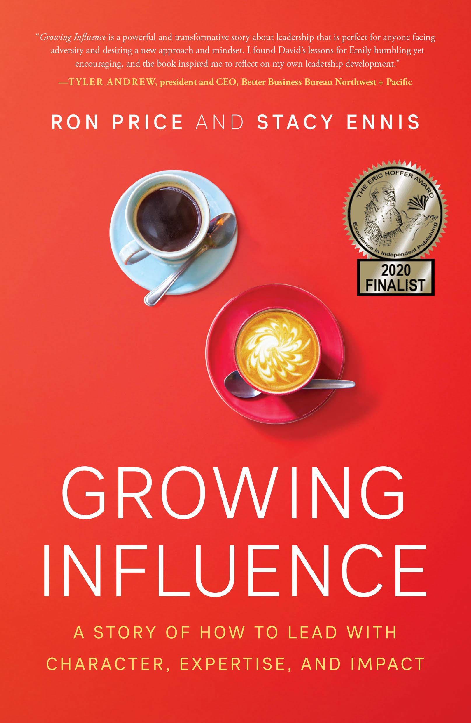 Growing Influence: A Story of How to Lead with Character ...