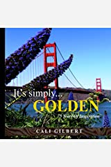 It's Simply.GOLDEN: 75 Years of Inspiration Kindle Edition