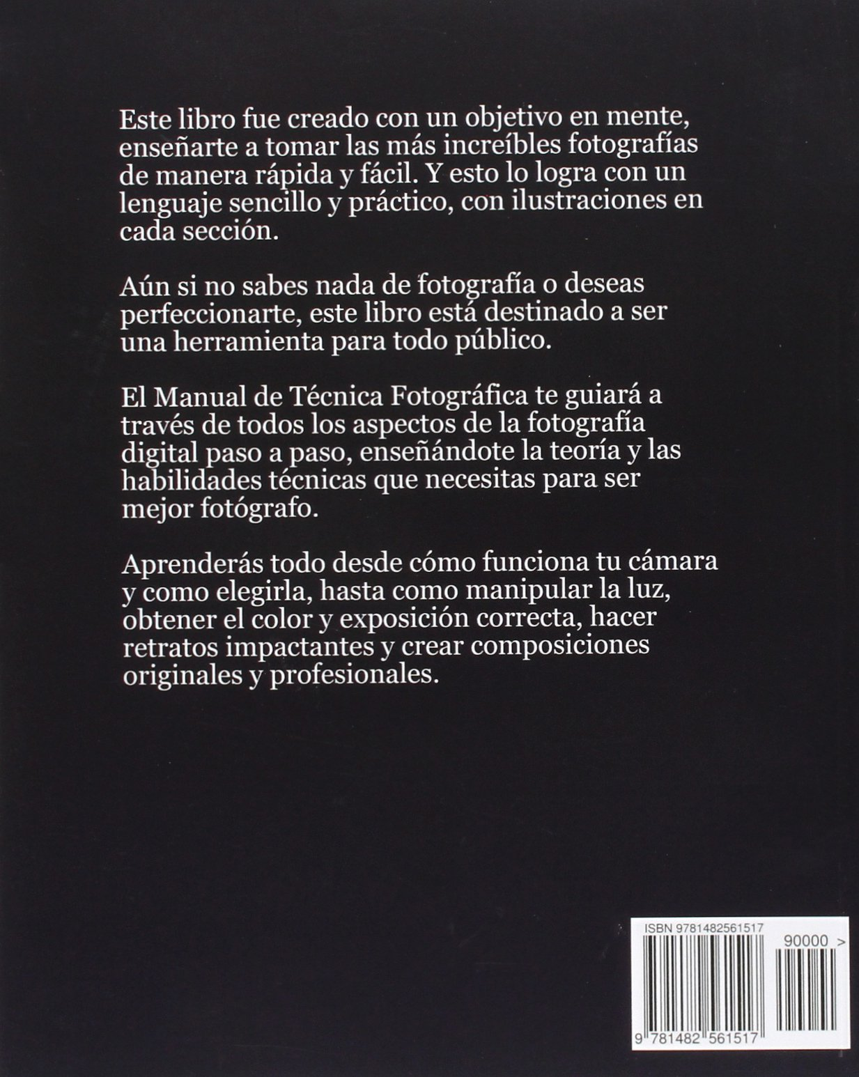 Manual de Técnica Fotográfica (Spanish Edition): Juan Ignacio Torres:  9781482561517: Amazon.com: Books