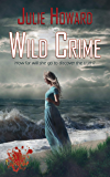 Wild Crime (Wild Crime Series Book 3)