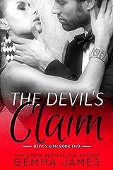 The Devil's Claim (Devil's Kiss Book 2) Kindle Edition