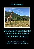 Weihnachten und Silvester unter der Sonne Afrikas auf der MS Europa 2