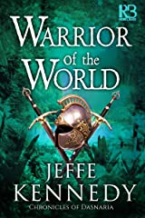 Warrior of the World (Chronicles of Dasnaria Book 3) Kindle Edition