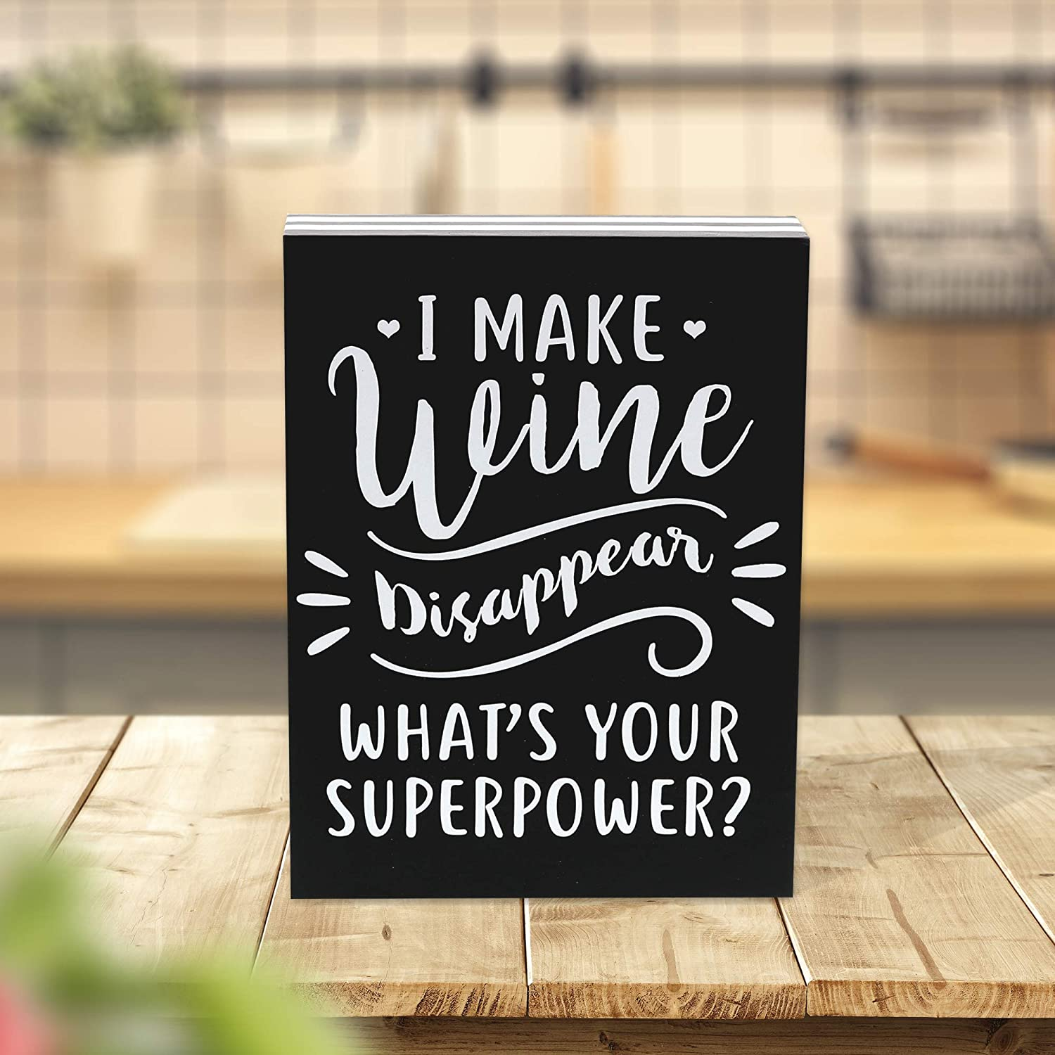 "Barnyard Designs I Make Wine Disappear What/'s Your Superpower Box Wall Art Sign Primitive Country Home Decor Sign with Sayings 8/"" x 6/"""