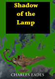 Shadow of the Lamp (Chronicles of the Lamp Book 2)