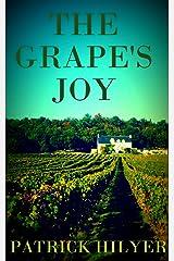 The Grape's Joy (A Saint-Emilion Vineyard Mystery Book 1) Kindle Edition