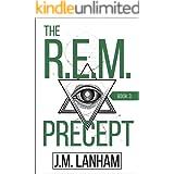 The R.E.M. Precept: A Thriller (The REM Series, Book 3)