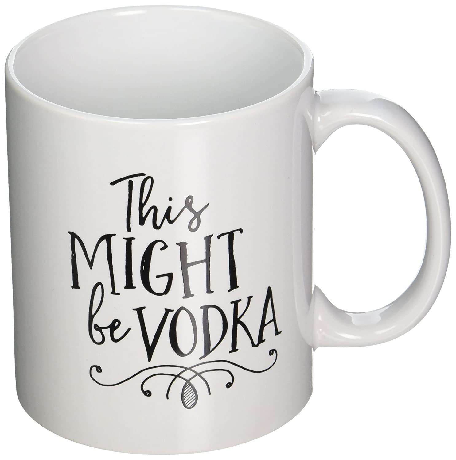 Mom or Dad Women Sister Teacher EM3 Might Be Vodka Mug by Eitly -Great Sarcasm Gift for Men Brother Boss Funny 11oz Coffee or Tea Mugs