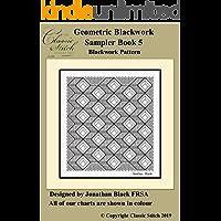 Geometric Blackwork Sampler Book 5 Blackwork Pattern (English Edition)