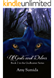 Of Gods and Wolves: Book 2 in The Godhunter Series