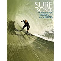 Surf Science: An Introduction to Waves for Surfing, 3rd Ed.