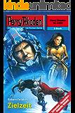 """Perry Rhodan 2400: Zielzeit (Heftroman): Perry Rhodan-Zyklus """"Negasphäre"""" (Perry Rhodan-Erstauflage)"""