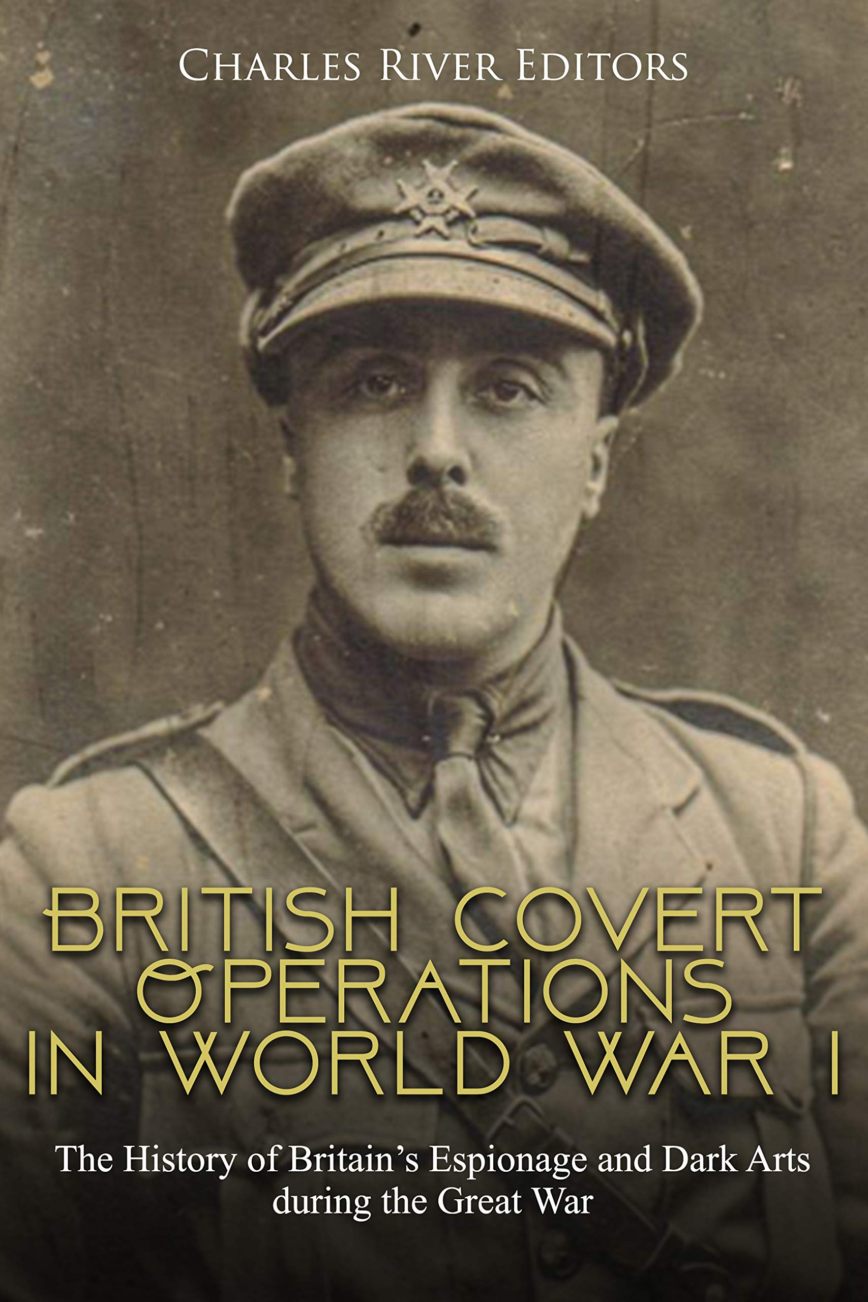 British Covert Operations in World War I: The