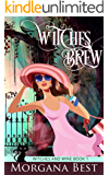 Witches' Brew: Witch Cozy Mystery (Witches and Wine Book 1)