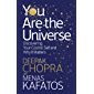 You Are the Universe: Discovering Your Cosmic Self and Why It Matters (English Edition)