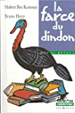 La farce du dindon