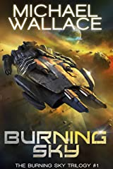 Burning Sky (The Burning Sky Trilogy Book 1) Kindle Edition
