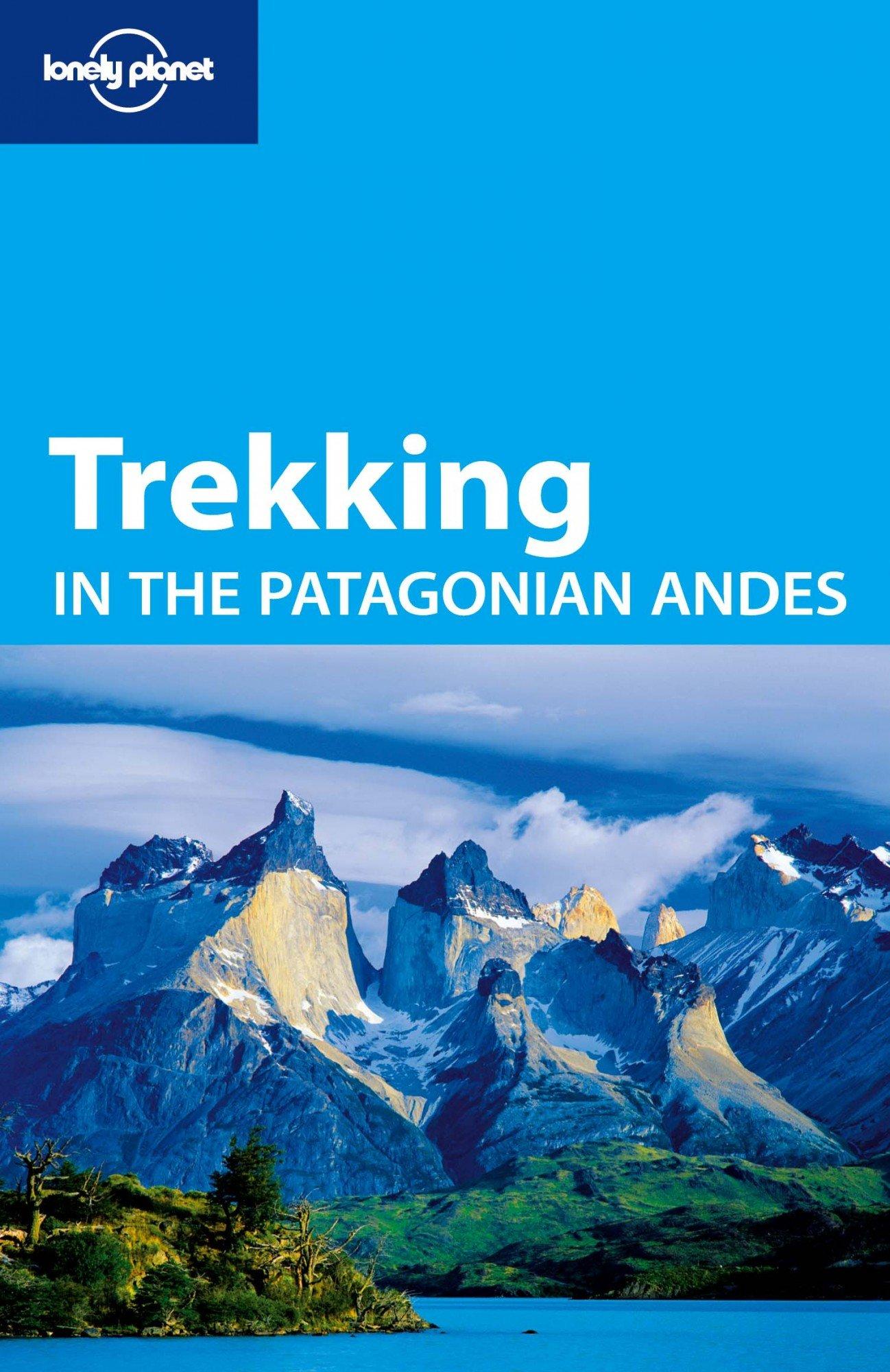 Lonely Planet Trekking Patagonian Travel