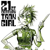 img - for 21st Century Tank Girl (Issues) (3 Book Series) book / textbook / text book