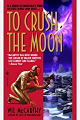 To Crush the Moon (The Queendom of Sol) Mass Market Paperback
