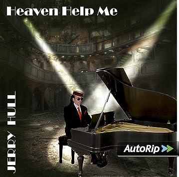 8f5f4670f88 Heaven Help Me by Jerry Hull  Amazon.co.uk  Music