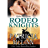 Ride the River: Rodeo Knights, A Western Romance Novel