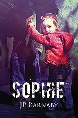Sophie (A Survivor Story Book 5) Kindle Edition