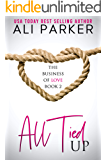 All Tied Up (Business of Love Book 2)