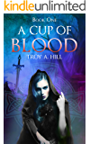 A Cup of Blood: Dark Fantasy in Post Arthurian Britain
