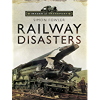 Railway Disasters (English Edition)