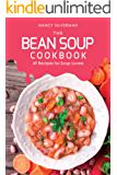 The Bean Soup Cookbook: 49 Recipes for Soup Lovers