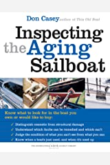 Inspecting the Aging Sailboat (The International Marine Sailboat Library) Kindle Edition