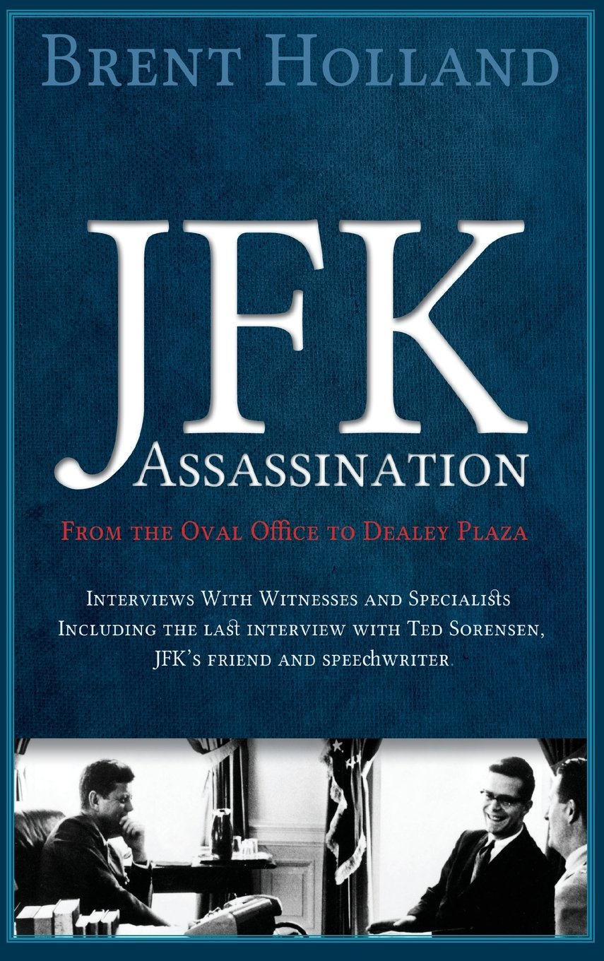 Download JFK Assassination from the Oval Office to Dealey Plaza pdf epub