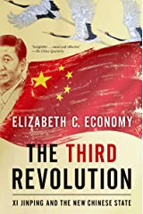 The Third Revolution: Xi Jinping and the New Chinese State Kindle Edition