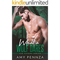 What a Wolf Dares (Lux Catena Book 2)