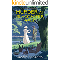 Murder at Blackwater Bend (A Stella and Lyndy Mystery Book 2)