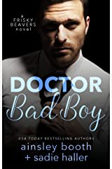 Dr. Bad Boy (Frisky Beavers Book 2) Kindle Edition