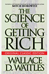 The Science of Getting Rich (Original Classic Edition) Kindle Edition