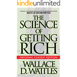 The Science of Getting Rich (Original Classic Edition)