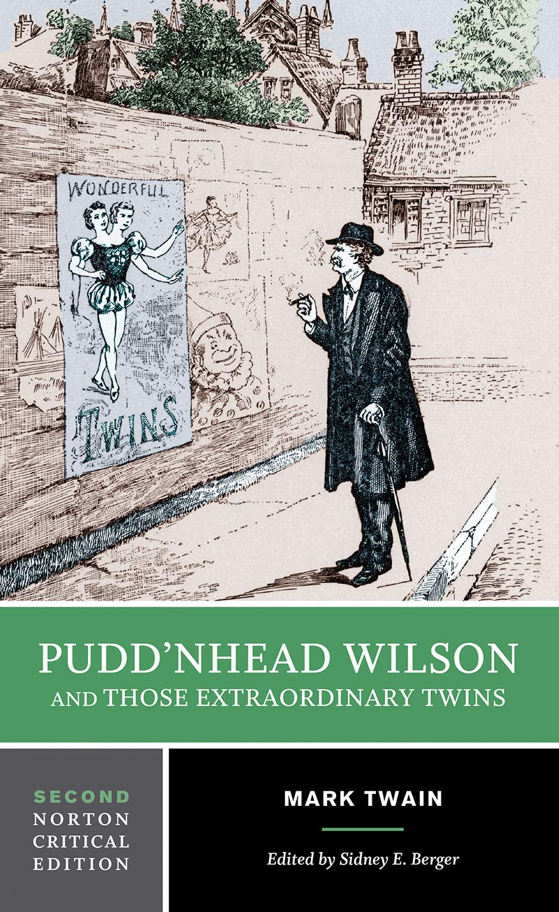 Download Puddn'head Wilson and Those Extraordinary Twins (Norton Critical Editions) PDF