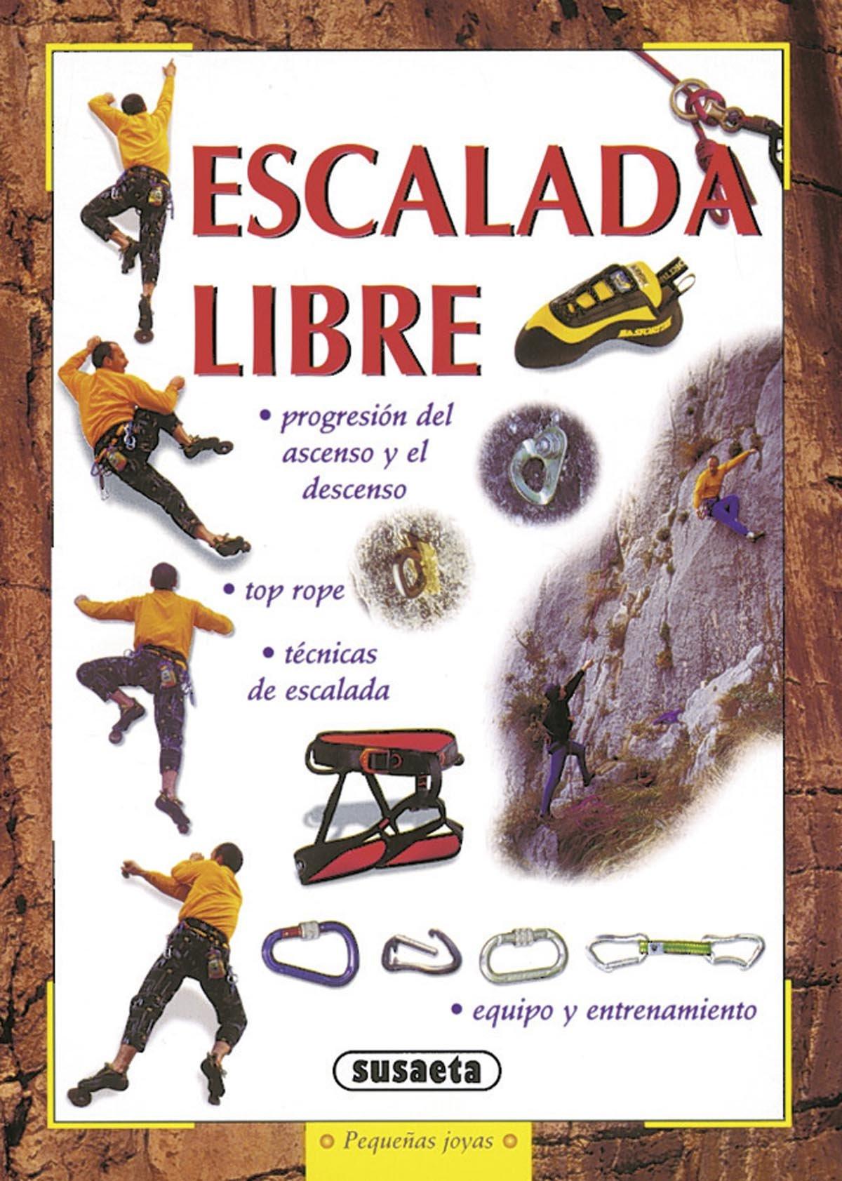 La escalada libre (Pequeñas Joyas): Amazon.es: Perolo ...