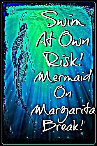 Tiki Bar No Lifeguard Swim At Own Risk Mermaid Margarita Break Sign 8x12 Made In Hawaii USA All Weather Metal Perfect For Your Margaritaville Pool