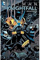 Batman: Knightfall, Vol. 2: Knightquest Paperback