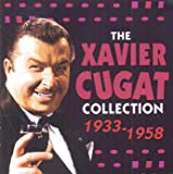 The Xavier Cugat Collection 1933 - 1958