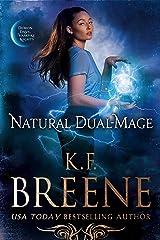 Natural Dual-Mage (Demon Days, Vampire Nights World Book 6) Kindle Edition