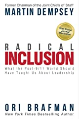 Radical Inclusion: What the Post-9/11 World Should Have Taught Us About Leadership Kindle Edition
