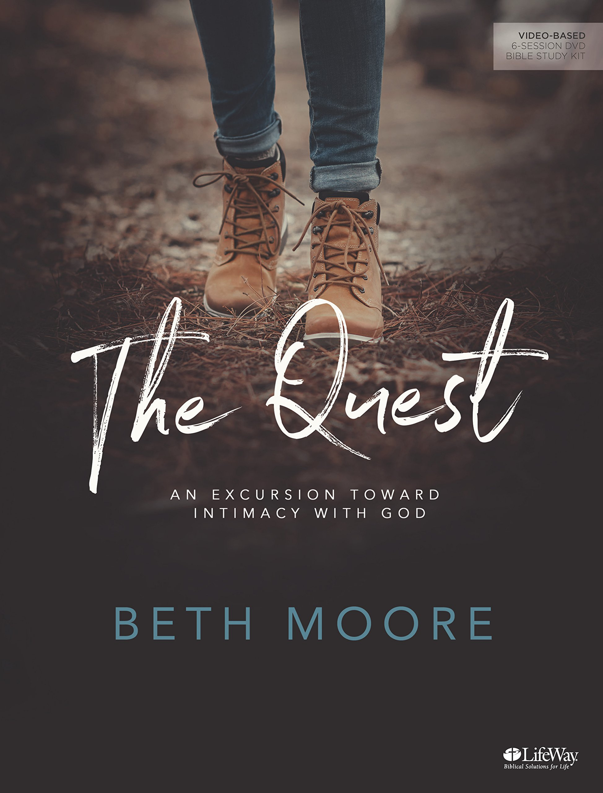 The Quest - Leader Kit: An Excursion Toward Intimacy with God: Beth Moore:  9781462766611: Amazon.com: Books