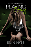 Playing Stacy (Pretending Book 2)