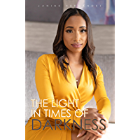 The Light In Times Of Darkness